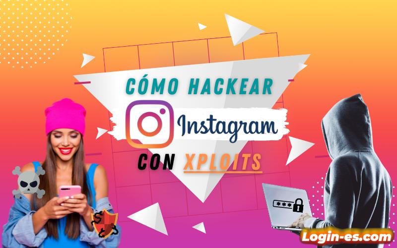 hackear instagram con xploits